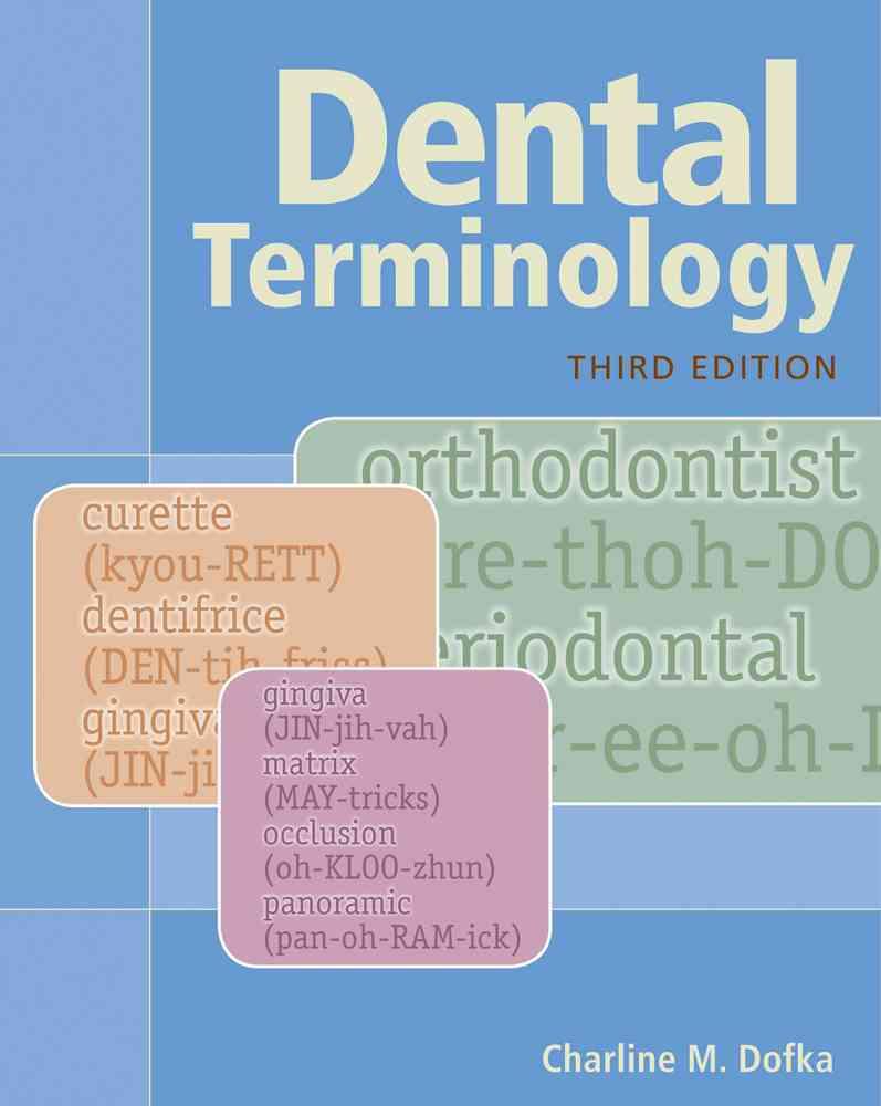Dental Terminology By Dofka, Charline M.